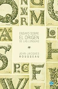 Ensayo sobre el origen de las lenguas par Jean-Jacques Rousseau
