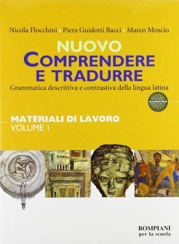 Nuovo Comprendere e tradurre. Materiali di lavoro. Per il biennio vol. 1-2. Con CD-ROM