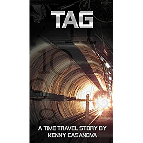 TAG: A Time Travel Story (English Edition)