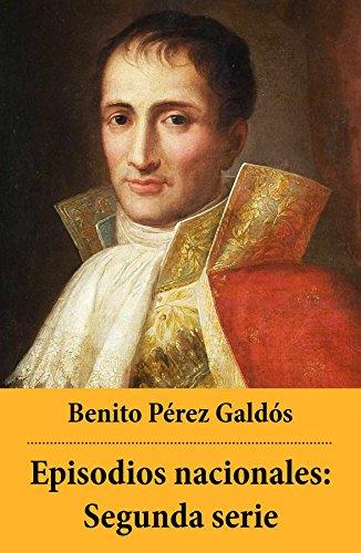 Episodios nacionales: Segunda serie por Benito Pérez Galdós
