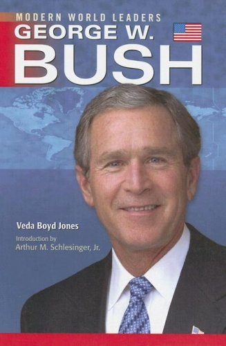 George W. Bush (Major World Leaders) by Veda Boyd-Jones (2006-11-30)