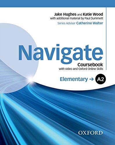 Navigate A2. Student's book-Oxford Online Skills Program. Per le Scuole superiori. Con DVD-ROM. Con espansione online