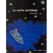 La noche estrellada (Cuentos (barbara Fiore))