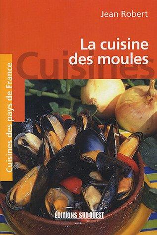 LA CUISINE DES MOULES/POCHE