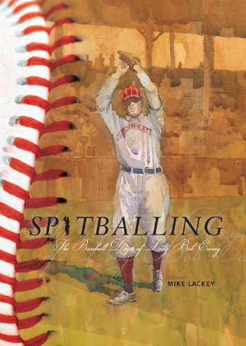 Spitballing: The Baseball Days of Long Bob Ewing por Mike Lackey