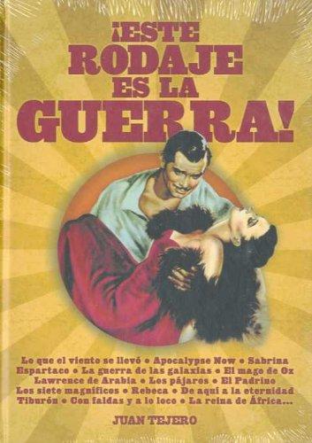 Descargar Libro ¡Este rodaje es la guerra!: Antología de Juan Tejero García-Tejero