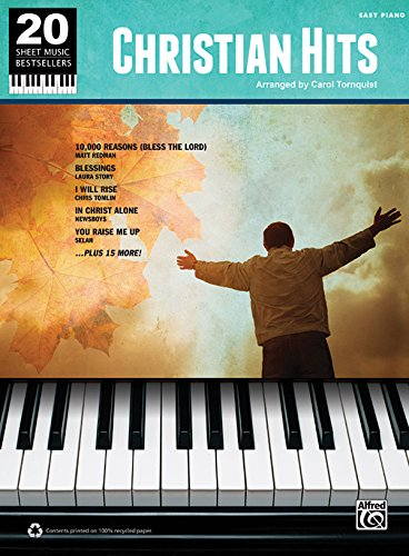 20 Sheet Music Bestsellers -- Christian Hits: Easy Piano (Easy Piano Sheet Music Christian)