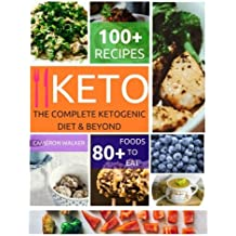 Ketogenic diet: The complete Ketogenic diet & beyond ((Ketogenic cookbook))