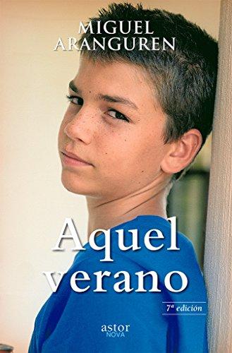 Aquel verano por Miguel Aranguren