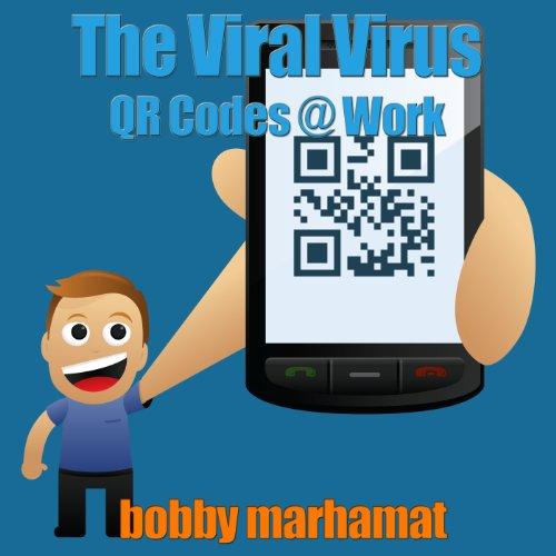 the-viral-virus-qr-codes-work-english-edition