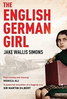 The English German Girl by [Simons, Jake Wallis]