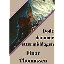 Døde dammer ettermiddagen (Norwegian Edition)