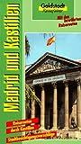 Goldstadt Reiseführer, Bd.99, Madrid und Kastilien - Dieter Neubauer