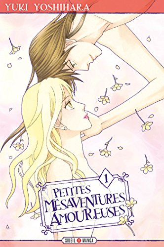 PETITES MESAVENTURES AMOUREUSES T01: Petites mésaventures amoureuses T01