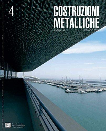 COSTRUZIONI METALLICHE N° 4 LUG/AGO 2010