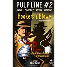 Hookers & Blowe: Volume 2 (Pulp Line)
