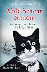 Able Seacat Simon: The Wartime Hero of the High Seas by Lynne Barrett-Lee (2016-01-14)