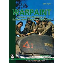 Warpaint: Colours and Markings of British Army Vehicles 1903-2003: 4 (Green Series)