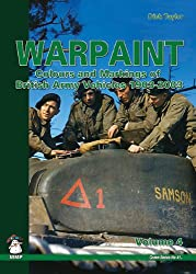 Warpaint: Volume 4: Colours and Markings of British Army Vehicles 1903-2003 (Green)
