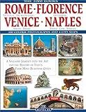 Rome, Florence, Venice, Naples (New Millennium Collection: Europe)