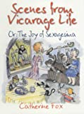 Scenes from Vicarage Life: Or the Joy of Sexagesima