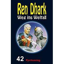 Ren Dhark – Weg ins Weltall 42: Pyrrhussieg