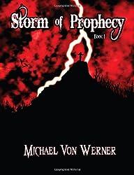 Storm of Prophecy: Book 1: Dark Awakening