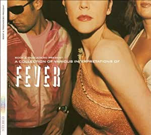 Roof & Trocadero Present : A Collection Of Various Interpretations Of Fever [Import anglais]
