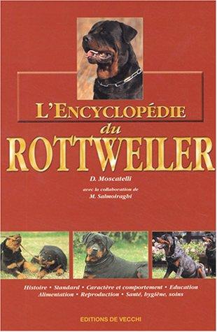 L'Encyclopédie du Rottweiler