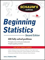 Schaum's Outline of Beginning Statistics, Second Edition (Schaum's Outlines)