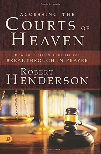 Download Pdf Accessing The Courts Of Heaven Positioning