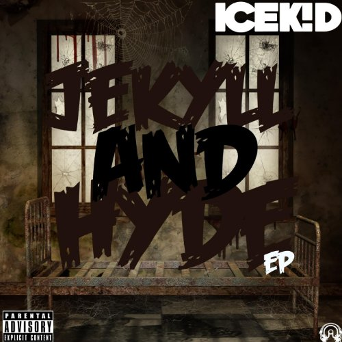 Jekyll And Hyde EP [Explicit]