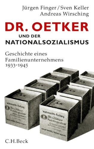 dr-oetker-und-der-nationalsozialismus-geschichte-eines-familienunternehmens-1933-1945
