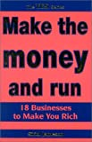 Telecharger Livres Make the money and run Businesses to Make You Rich Yes Series (PDF,EPUB,MOBI) gratuits en Francaise
