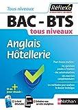 Anglais Hôtellerie - BAC/BTS - Guide
