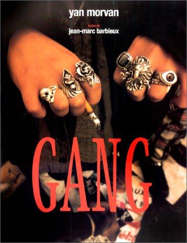Gang par Jean-Marc Barbieux