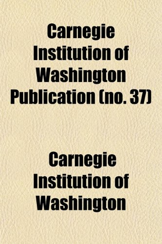 Carnegie Institution of Washington publication Volume 11-13