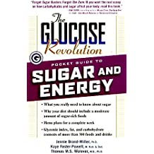 The Glucose Revolution Pocket Guide to Sugar and Energy (Glucose Revolution Pocket Guides)
