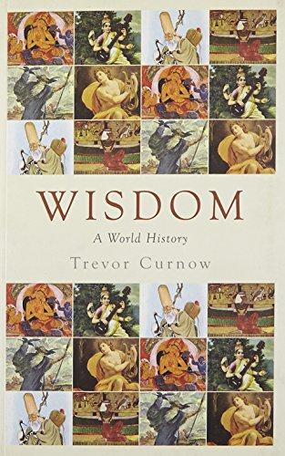 Wisdom: A World History