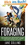 Foraging: The Essential Beginners Gui...