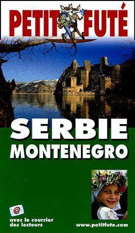 Petit Futé Serbie Montenegro