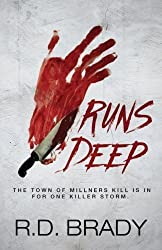 Runs Deep by R.D. Brady (2015-08-12)