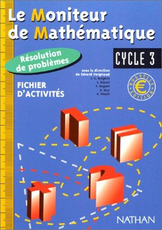 Le Moniteur de Mathématique, cycle 3, Résolution de probléme, fichier d'activité