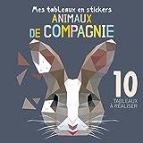 Telecharger Livres Animaux de compagnie 10 tableaux a realiser (PDF,EPUB,MOBI) gratuits en Francaise