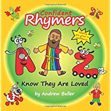 Confident Rhymers - Know They Are Loved (The Rhymers)