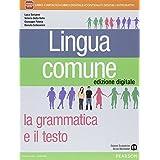 Lingua comune. Con Il libro di scrittura-INVALSI e competenze. Per le Scuole superiori