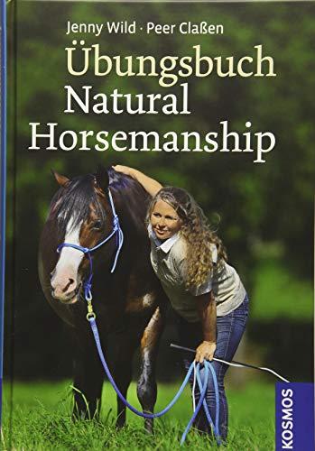 Übungsbuch Natural Horsemanship