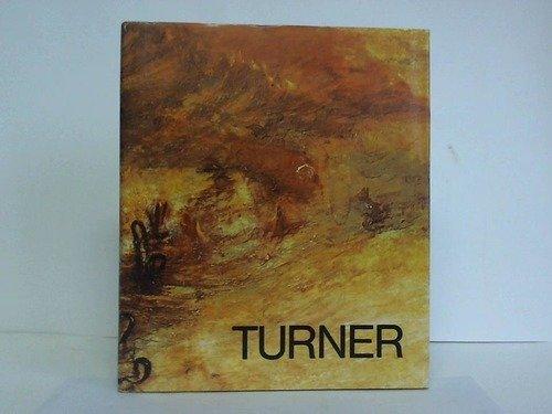 J. M. W. Turner. Der Maler des Lichts