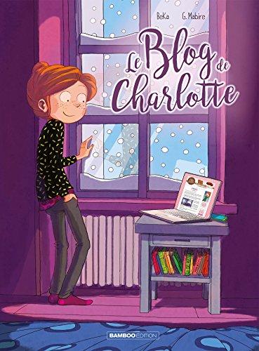 Le Blog de Charlotte (Tome 2) : Le Blog de Charlotte 2.