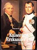 Kaiser und Erzkanzler. Carl von Dalberg und Napoleon bei Amazon kaufen